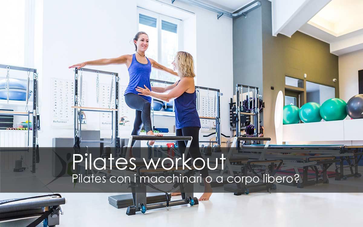 Pilates con i macchinari o a corpo libero