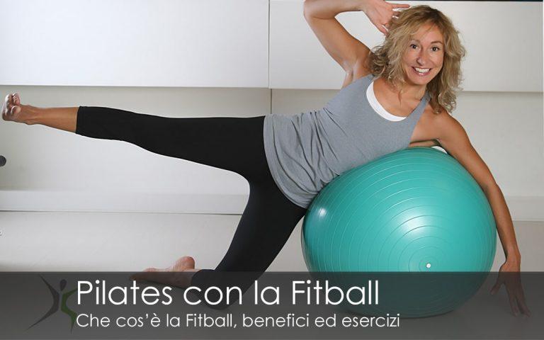 Pilates con la Fitball cos'è benefici esercizi
