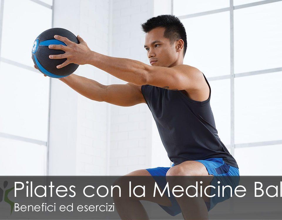 Pilates con la Medicine Ball benefici esercizi